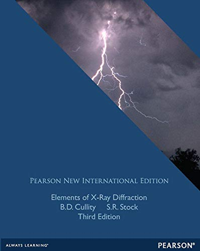 Elements of X-Ray Diffraction: Pearson New International Edition