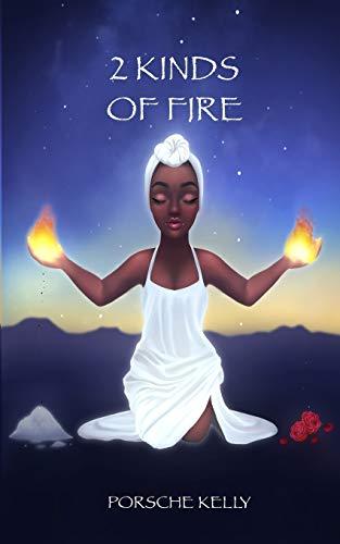 2 Kinds of Fire
