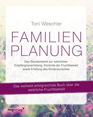 Familienplanung: Das Standardwerk zur natürlichen...