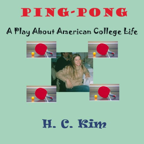 Ping-Pong: A Play About American College Life audiobook cover art