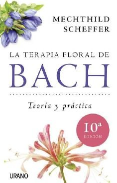 La terapia floral de Bach (Medicinas complementarias) - 9788479537876