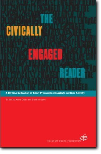 Compare Textbook Prices for The Civically Engaged Reader: A Diverse Collection of Short Provocative Readings on Civic Activity First Edition first Printing Edition ISBN 9780945159490 by Davis, Adam,Lynn, Elizabeth