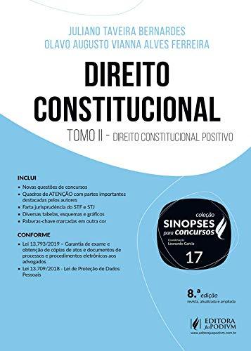 Direito Constitucional: Tomo II - Direito Constitucional Positivo