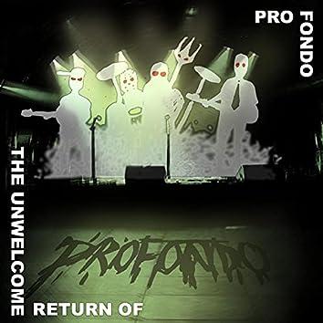 The Unwelcome Return Of