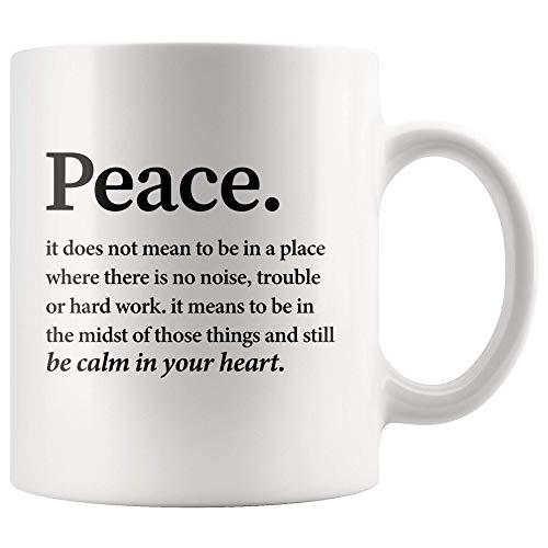 N\A Taza con Cita inspiradora Definición de la Paz Tenga la Calma en su corazón Taza de café Regalos motivadores para el estreno de una casa Taza de la Paz y la Paz Taza Grande