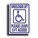 Extra Large Handicap Decal Sticker, Wheelchair Lift Leave 8' Feet Foot Access for Wheelchair Van Bus Vehicle with Disability Lift Ramp, 6 1/2 x 9 1/2 inch