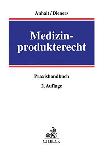 Medizinprodukterecht: Praxishandbuch
