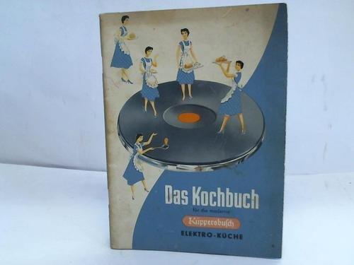 Das Kochbuch für die moderne Elektro Küche