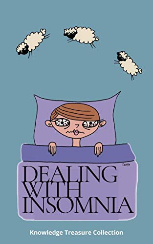 Dealing With Insomnia (English Edition)