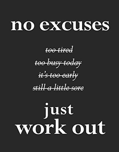 Gym Fitness Motivational Quotes Wall Art – 11x14 UNFRAMED Inspirational Decor Print for Men or Women. No Excuses Just Work Out.
