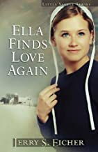 Ella Finds Love Again (Little Valley Series Book 3)