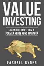 Value Investing: Learn To Trade From A Former Hedge Fund Manager