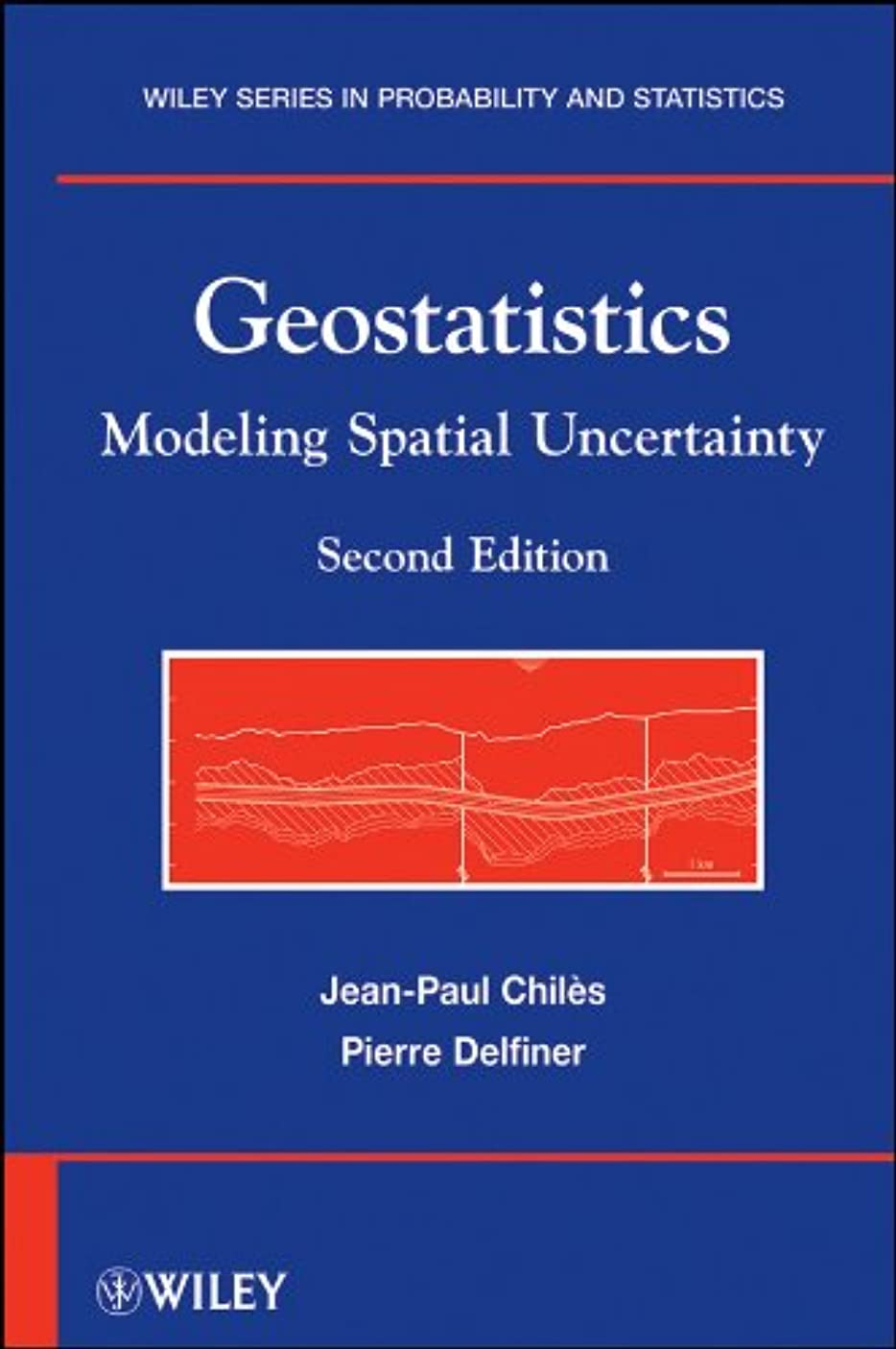 状態救急車特異性Geostatistics: Modeling Spatial Uncertainty (Wiley Series in Probability and Statistics Book 713) (English Edition)
