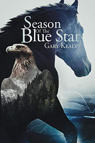 Season Of The Blue Star by Kealy, Gary