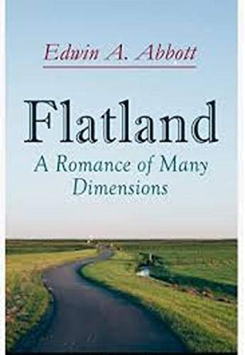 Flatland A Romance of Many Dimensions(classics illustrated) (English Edition)