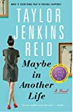 Maybe in Another Life: A Novel