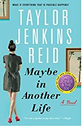 Maybe In Another Life by Taylor Jenkins Reid book cover with girl wearing red shoes and dress and paintings in both corners