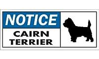 NOTICE CAIRN TERRIER ワイドマグネットサイン:ケアーンテリア Lサイズ