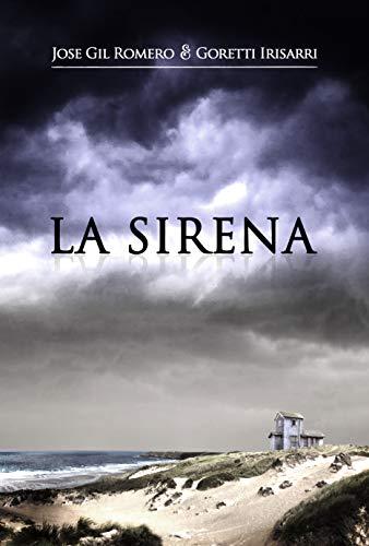 LA SIRENA (HISTORIAS OLVIDADAS)