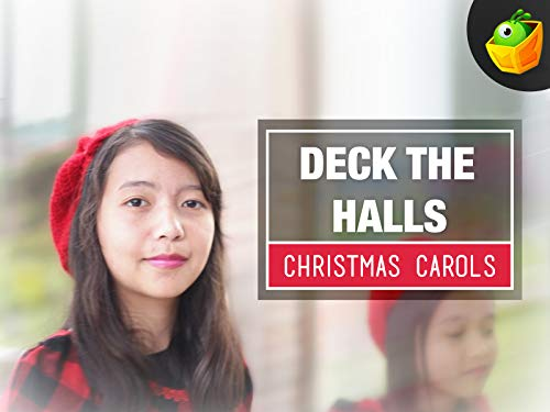 Deck the halls - Christmas Carols