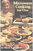 [ Microwave Cooking for One Smith, Marie T. ( Author ) ] { Paperback } 2002