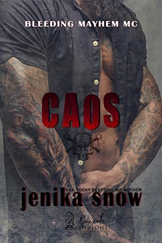 Caos (Bleeding Mayhem MC Vol. 2) di Jenika Snow