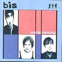 Social Dancing by Bis (1999-05-25)