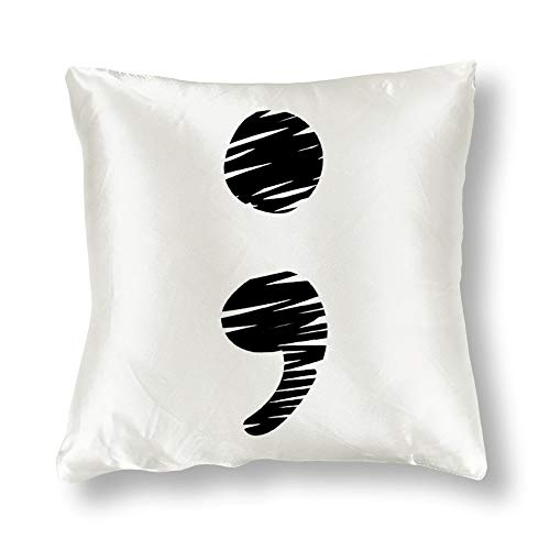 Satin Pillowcase Semicolon Suicide Awareness Your Story Isn't Over Yet Pillowcases, Pillowcase for Hair and Skin, Pillows for Sleeping, Throw Pillow Covers, Cushion, Best Gift for Mom,