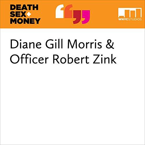 Diane Gill Morris & Officer Robert Zink audiobook cover art
