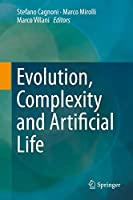 Evolution, Complexity and Artificial Life
