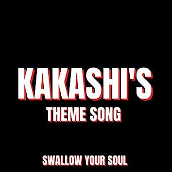 Kakashi's Theme Song