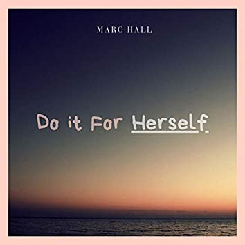 Do It for Herself