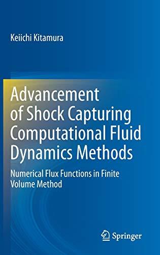 Advancement of Shock Capturing Computational Fluid Dynamics Methods: Numerical Flux Functions in Finite Volume Method