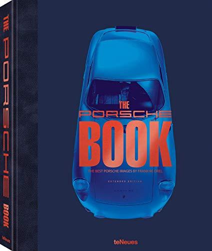 The Porsche Book, Extended Edition - Spannender Bildband über die Design- und Motorsportlegende. Für alle Porsche-Liebhaber und PS-Fans. (Deutsch, ... Französisch, Russisch) - 29x37 cm, 368 Seiten