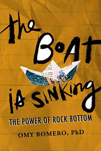 The Boat Is Sinking: The Power Of Rock Bottom (English Edition)