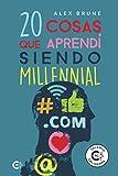20 cosas que aprendí siendo millennial (Talento)