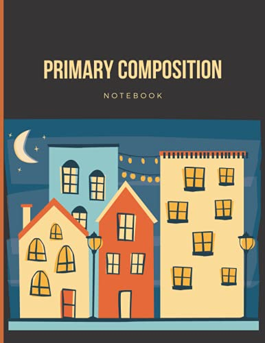Primary Composition Notebook: Dotted Midline and Picture Space | Grades K-2 Composition School Exercise Book | Early Creative Story Book for Kids