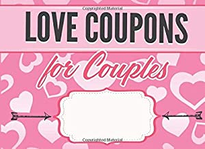 Love Coupons for Couples: Sex Coupons For Him And Her - Valentine's Day Sex Games