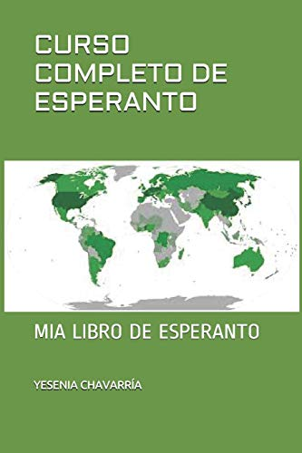CURSO COMPLETO DE ESPERANTO: MIA LIBRO DE ESPERANTO (Spanish Edition) (Paperback)