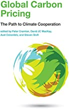 Global Carbon Pricing: The Path to Climate Cooperation (The MIT Press)