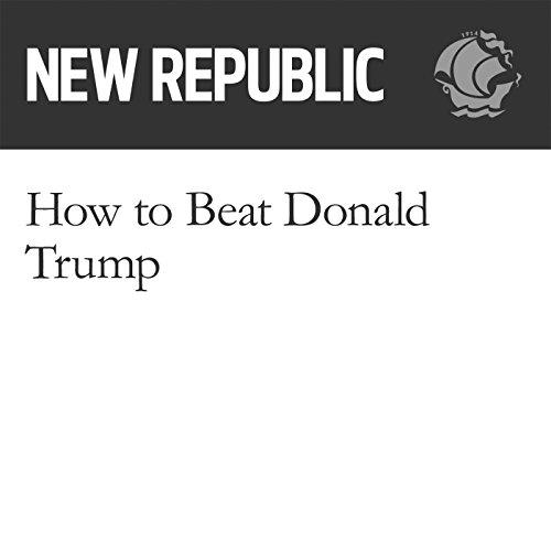 How to Beat Donald Trump audiobook cover art
