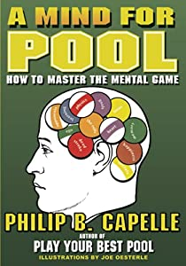 Read Online A Mind for Pool: How to Master the Mental Game