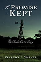 A Promise Kept: The Charles Carter Story