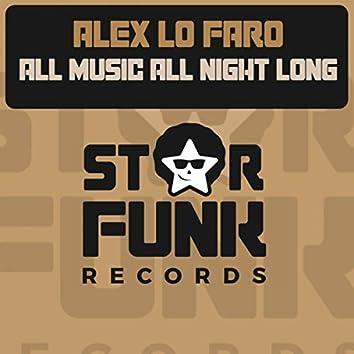 All Music All Night Long