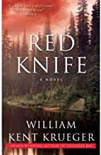 [(Red Knife)] [Author: William Kent Krueger] published on (May, 2009)