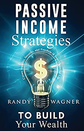 Passive Income Strategies to Build Your Wealth
