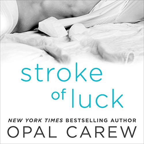 Stroke of Luck Audiobook By Opal Carew cover art