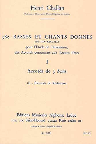 380 BASSES ET CHANTS DONNES VOL.01:ACCORD DES 3 SONS 1B REALISATION