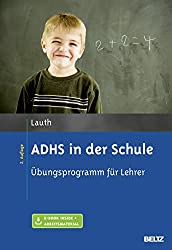 ADHS in der Schule, wertvolle Tipps für Ihr Kind und Sie