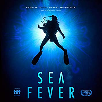 Sea Fever (Original Motion Picture Soundtrack)